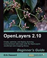 OpenLayers 2.10 Beginner's Guide Front Cover
