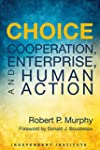 Choice: Cooperation, Enterprise, and...