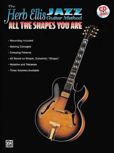 The Herb Ellis Jazz Guitar Method: All the Shapes You Are, Book and CD