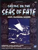 Sailing on the Seas of Fate: Ships of the Young Kingdoms (Elric/Stormbringer) (1568820224) by et al Mark Morrison