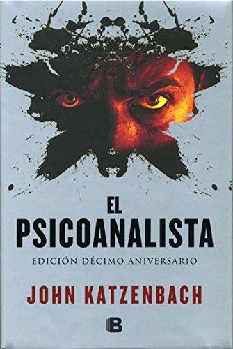 El psicoanalista (Spanish Edition), by Jonh Katzenbach