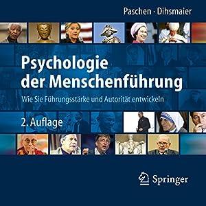 Psychologie der Menschenführung Hörbuch