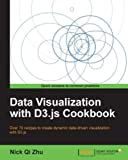Data Visualization with D3.js Cookbook (Community Experience Distilled)