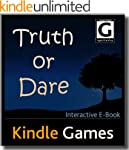 Truth or Dare E-Book Games (Rated: G)...