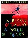 A Barrel of Laughs, A Vale of Tears (0062059262) by Feiffer, Jules