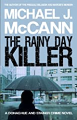 The Rainy Day Killer (The Donaghue and Stainer Crime Novel Series)