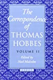 The Correspondence: Volume II: 1660-1679 (Thomas Hobbes) (0198237480) by Thomas Hobbes