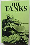 The tanks: The history of the Royal Tank Regiment, 1945-1975 (0853682933) by Macksey, Kenneth