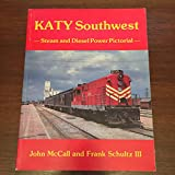 img - for Katy Southwest: Steam and Diesel Power Pictorial book / textbook / text book