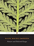 Ralph Waldo Emerson: Selected Essays