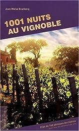 1001 nuits au vignoble