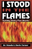 img - for I Stood in the Flames by Wanda A. Davis-Turner (1996-04-01) book / textbook / text book