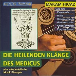 Makam Hicaz (Die heilenden Klänge des Medicus) Hörbuch