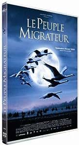 Le Peuple migrateur [Édition Simple]