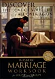 Discover the Love of Your Life All Over Again (Rosberg Marriage Workbooks) (084237342X) by Rosberg, Barbara