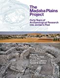 img - for The Madaba Plains Project: Forty Years of Archaeological Research in Jordan's Past book / textbook / text book