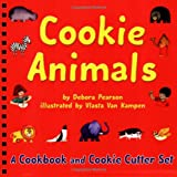 Cookie Animals: A Cookbook and Cookie Cutter Set