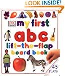 My First Abc Lift The Flap Board Book