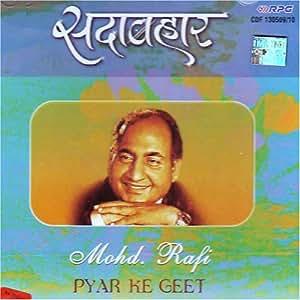 Mohd Rafi Sada Bahar Mohd Rafi Pyar Ke Geet Indian