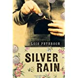 Silver Rainby Lois Peterson