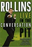 Henry Rollins: Live in the Conversation Pit