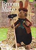 Unknown Broom Mate make your own luck with this knitted charm Toy Rabbit Knitting Pattern: Measurements 30cm 12
