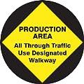 "Accuform Signs MFS717 Slip-Gard Adhesive Vinyl Round Floor Sign, Legend ""PRODUCTION AREA ALL THROUGH TRAFFIC USE DESIGNATED WALKWAY"", 17"" Diameter, Black on Yellow"