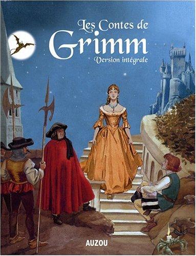 Les contes de Grimm : intégrale