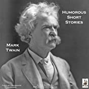 The Humorous Short Stories of Mark Twain | [Mark Twain]