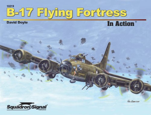 Squadron Signal Publications B-17 Flying Fortress in Action Book