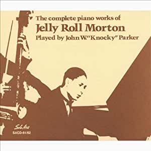 Complete Piano Works of Jelly Roll Morton