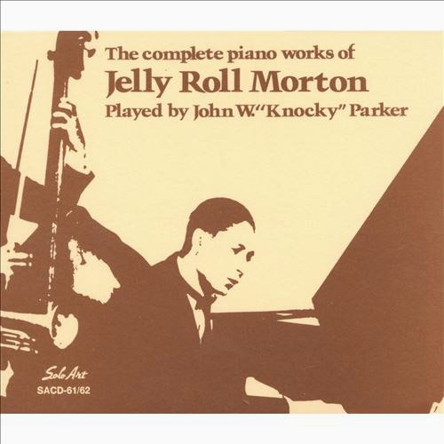 Complete Works of Jelly Roll Morton
