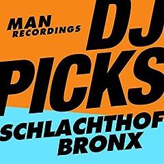 Man Recordings DJ-Picks #1 - Schlachthofbronx [Explicit]