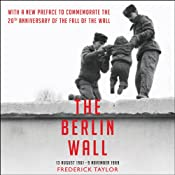 The Berlin Wall | [Frederick Taylor]
