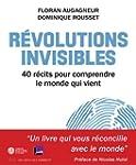 R�volutions invisibles : 40 r�cits po...