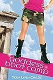 Goddess Boot Camp (Oh. My. Gods.)