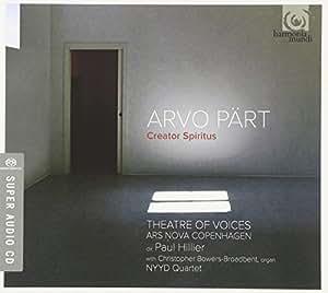 Arvo Part: Creator Spiritus