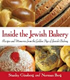 : Inside the Jewish Bakery: Recipes and Memories from the Golden Age of Jewish Baking