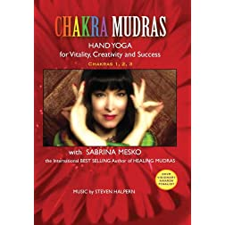 CHAKRA MUDRAS Hand Yoga for Vitality, Creativity and Success