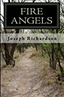 Fire Angels: A Southern Novel