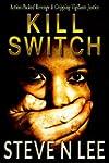 Kill Switch: Action-Packed Revenge &...