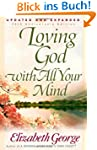 Loving God with All Your Mind (George...