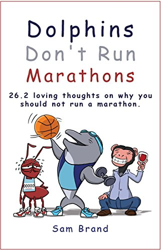 Dolphins Don't Run Marathons by Sam Brand ebook deal