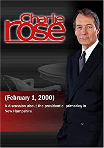 Charlie Rose with Peter Beinart, Jim Hightower, Gloria Borger, William Kristol, Margaret Carlson & E.J. Dionne (February 1, 2000)