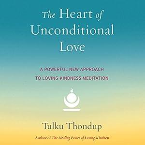 Heart of Unconditional Love Audiobook