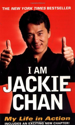 I Am Jackie Chan: My Life in Action: Jackie Chan: 9780345429131: Amazon.com: Books