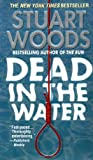 Dead in the Water (0061093491) by Stuart Woods