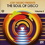 Joey Negro Presents The Soul Of Disco...
