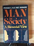 img - for Man in Society: A Biosocial View book / textbook / text book