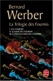 echange, troc Bernard Werber - La Trilogie des fourmis